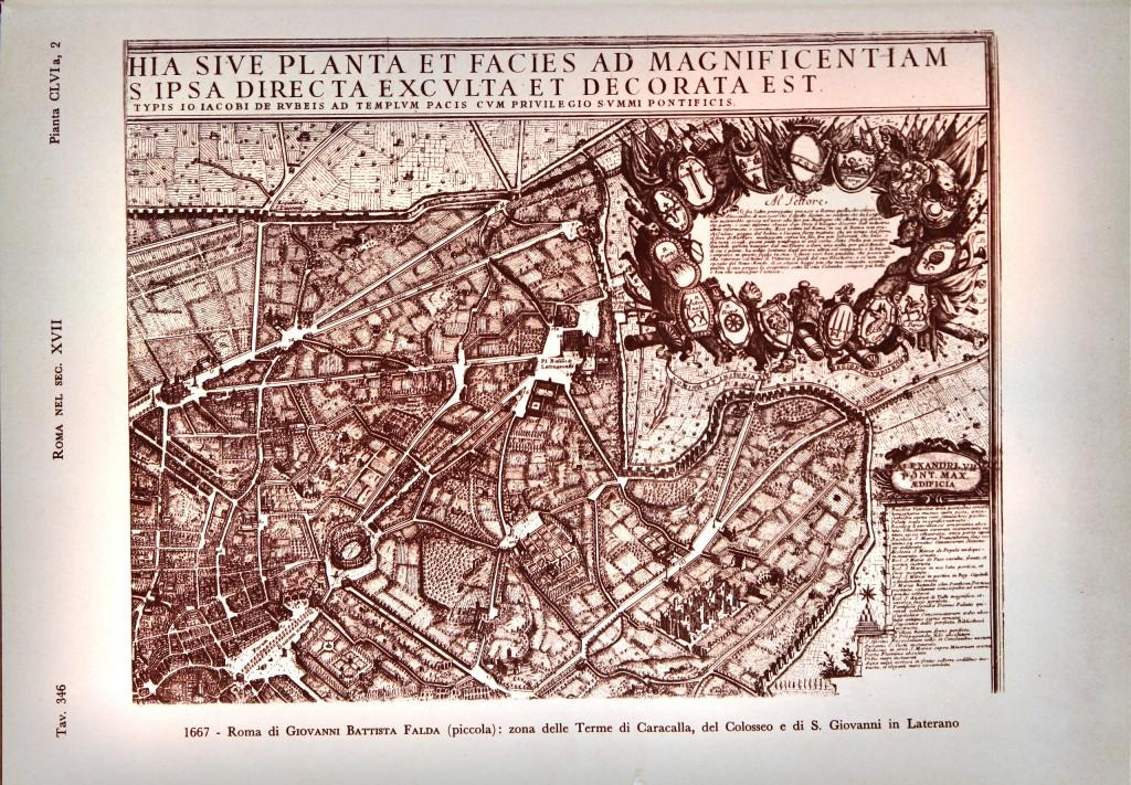 1667 - Roma di Giovanni Battista Falda (piccola): zona delle Terme di Caracalla, del Colosseo e di S.Giovanni in Laterano